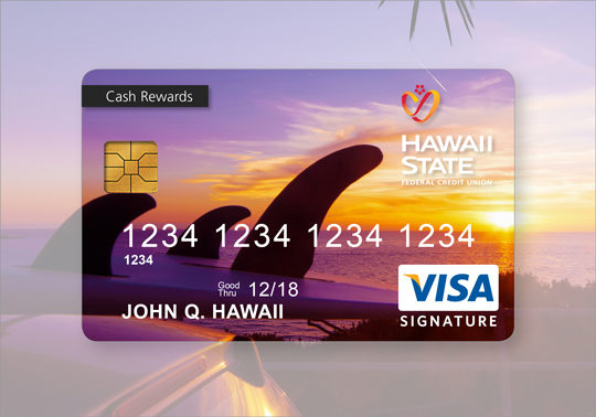 Hawaii State FCU Card Consumer Custom Credit Card Cash Rewards 2017