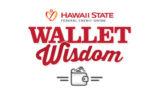 Hawaii State FCU Wallet Wisdom Logo