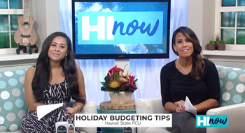 Hi Now Segment with JoBeth Devera and Kanoe Gibson talking about Holiday Budgeting Tips.