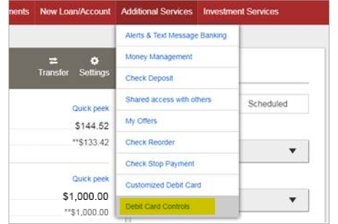 Screen shot of where to find the Debit Card Controls feature in Online Banking. Additional Services tab to Debit Card Controls option