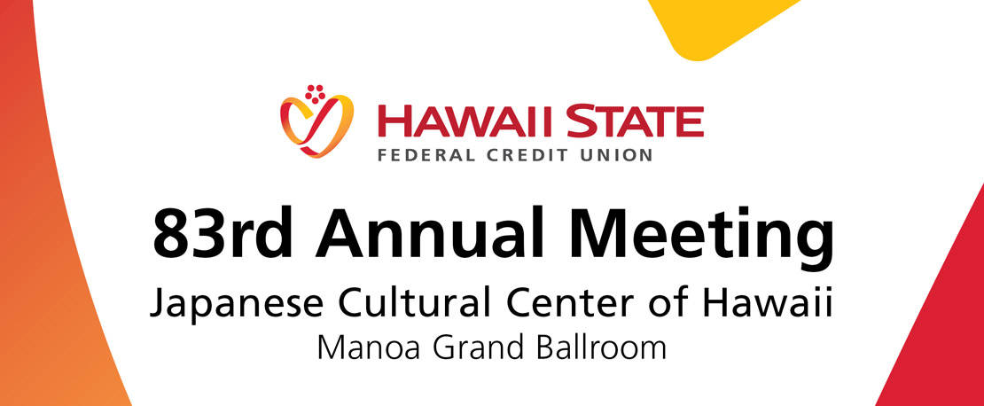 Graphic for 83rd Annual Meeting at Japanese Cultural Center of Hawaii Manoa Grand Ballroom