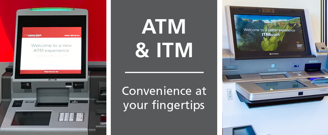 A graphic of ATM and ITM, Convenience at your fingertips. Displays photos of an ATM and an ITM.