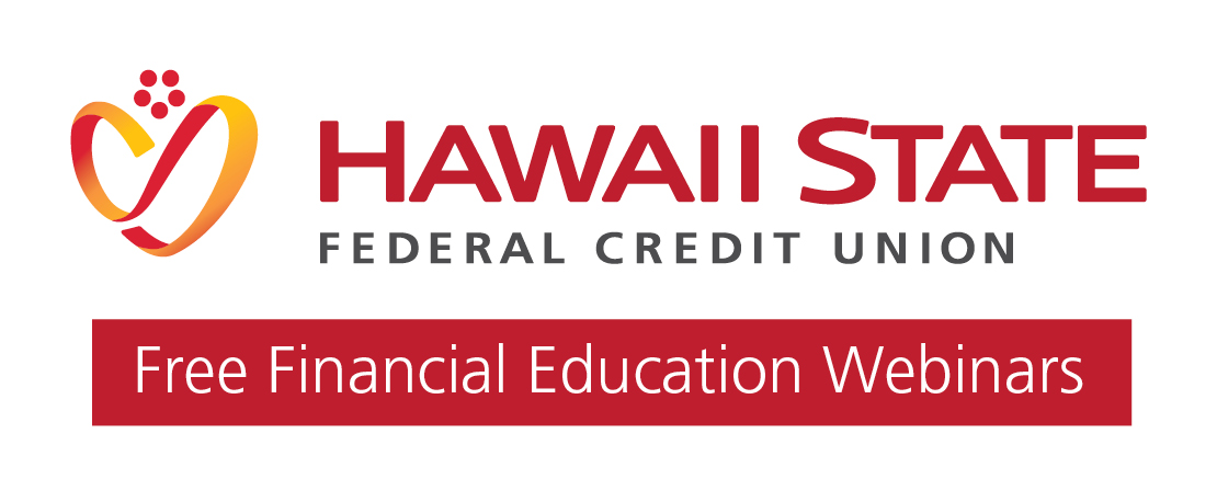 Image of the Hawaii State FCU Logo with the words Free Financial Education Webinars