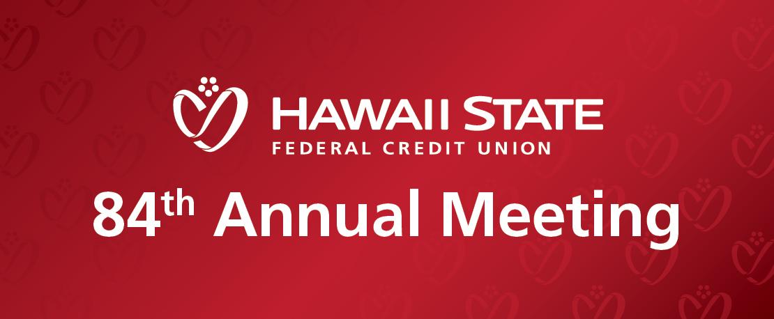 Hawaii State FCU 84th Annual Meeting Event