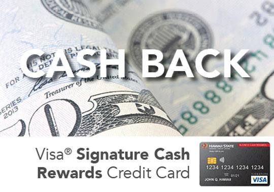 Cash Back Visa<sup>®</sup> Signature Cash Rewards Credit Card