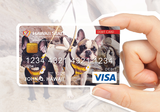 Graphic supporting custom debit cards for Hawaii State FCU members.
