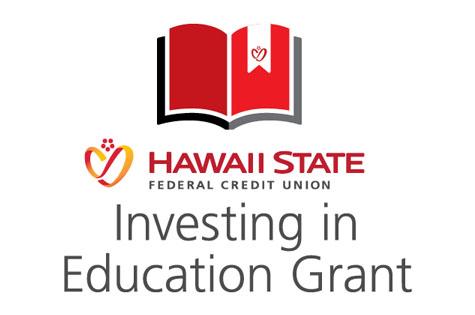 Hawaii State FCU Investing in Education Grant logo